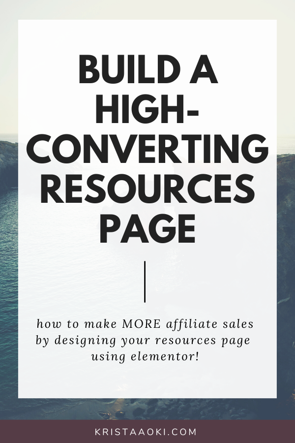 Have you ever thought about making passive income with a resources page? This tutorial walks you through how to create a Resources page using the free Elementor plugin. | small business marketing, blog, make money blogging, affiliate marketing, landing page, web design, website design | Krista Aoki at KristaAoki.com